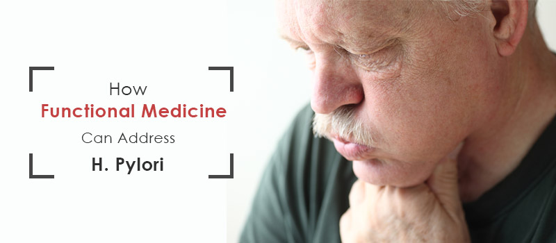 How Functional Medicine Can Address H. Pylori