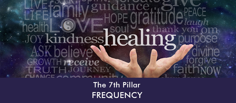 The 7th Pillar: Frequency